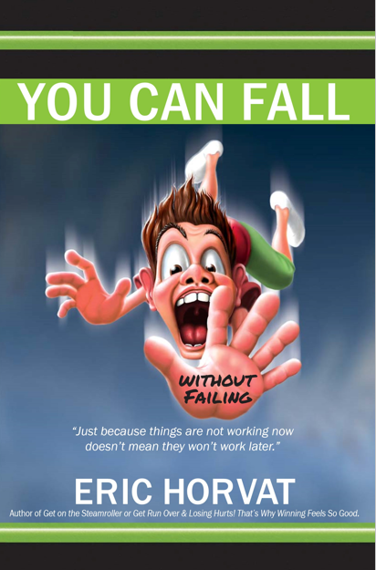 You Can Fall Without Failing